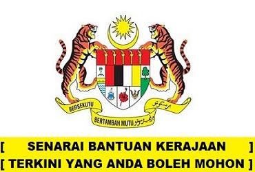 Senarai Terkini Bantuan Kerajaan Malaysia Tahun 2021 | 2022